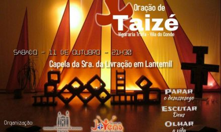 Oração de Taizé pela Vigararia Trofa/Vila de Conde