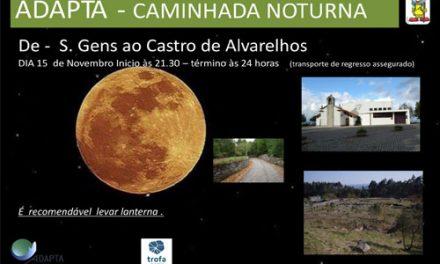 Caminhada noturna  até ao Castro de Alvarelhos