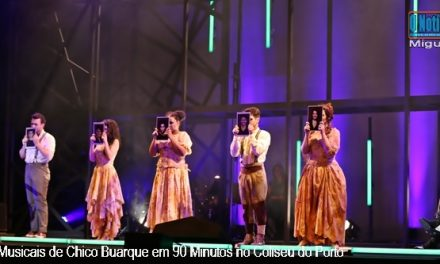 Todos os Musicais de Chico Buarque em 90 Minutos no Coliseu do Porto – Fotogaleria