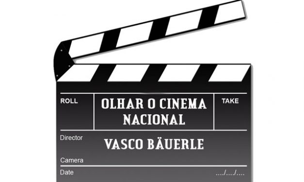 Crónica: Olhar o Cinema Nacional