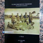 Historiador sugere nova data de fundação do CD Trofense