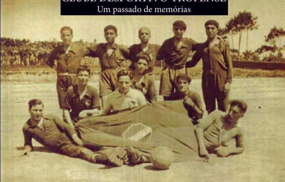 Biografia do Clube Desportivo Trofense apresentada esta sexta-feira
