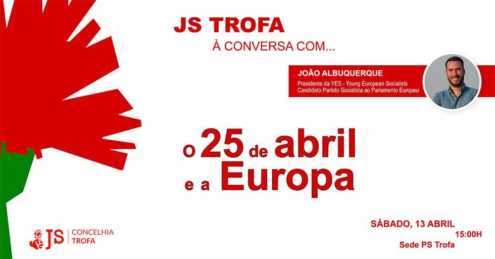 """JS promove debate sobre """"O 25 de Abril e a Europa"""""""