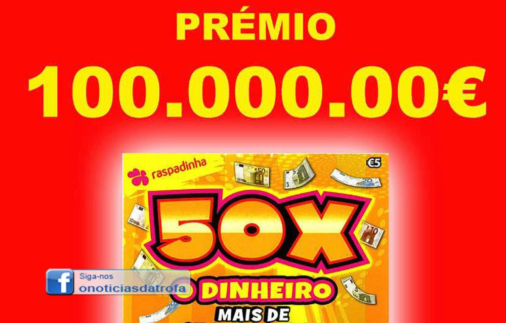 Raspadinha de 100 mil euros saiu em Alvarelhos